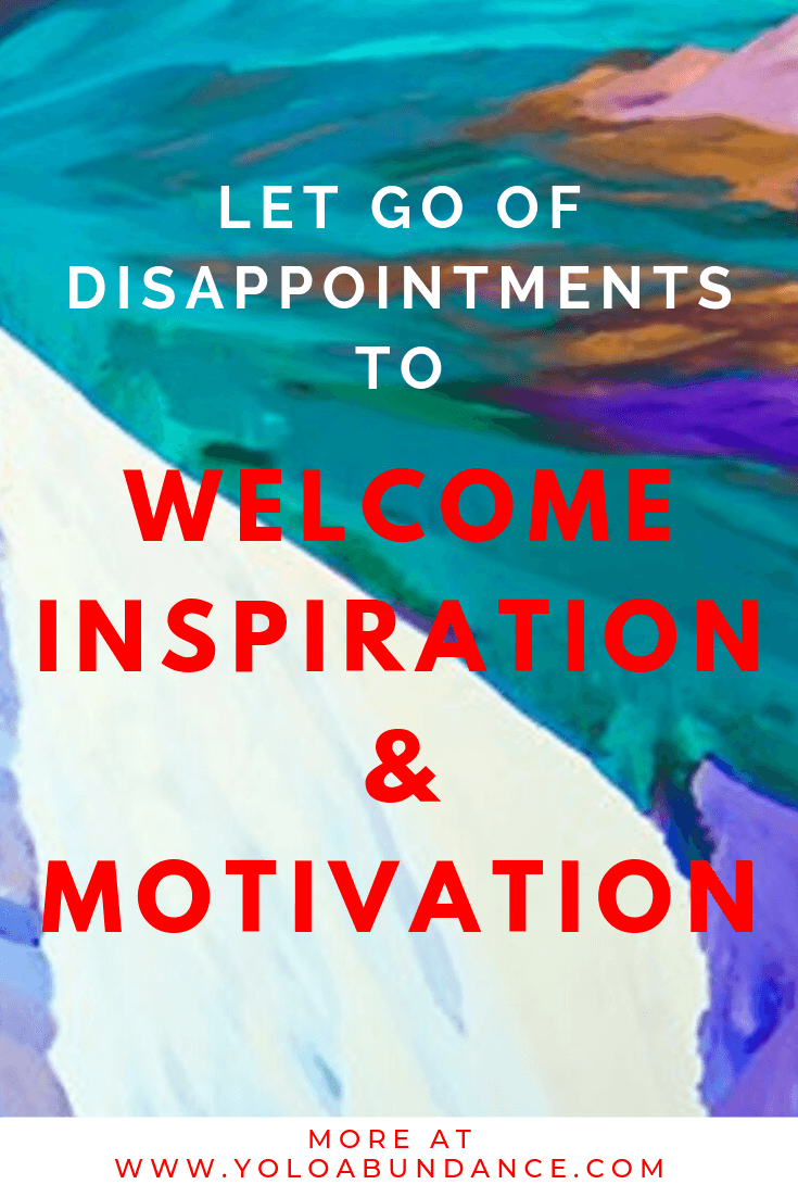 Inspiration and Motivation | yoloabundance.com