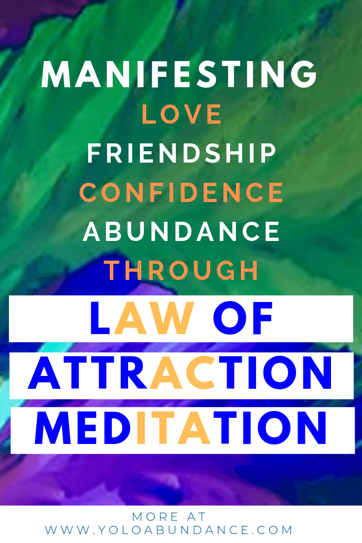 Law of Attraction Meditation | yoloabundance.com