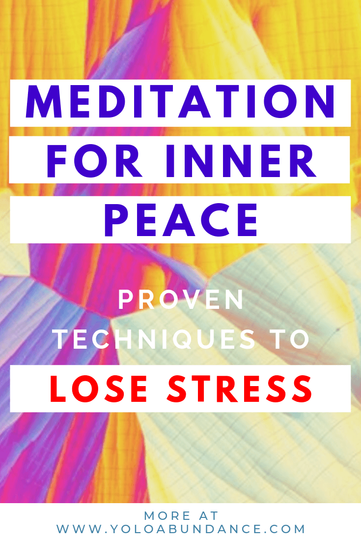 Meditation for Inner Peace | yoloabundance.com