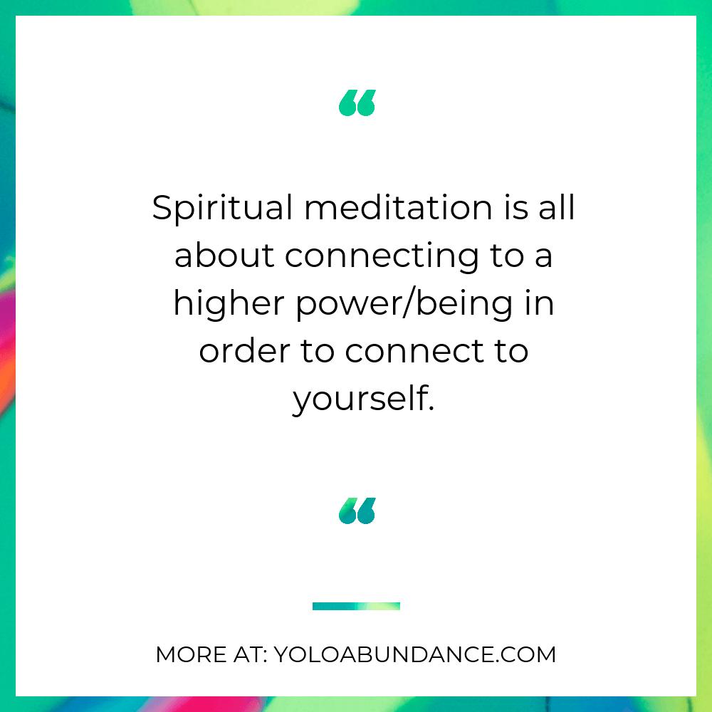 Spiritual Meditation Expalined | yoloabundance.com
