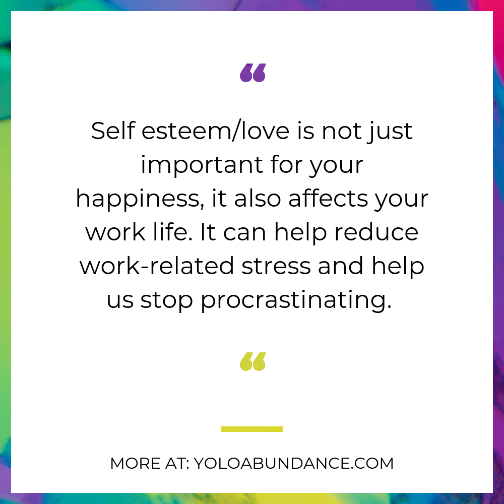 Importance of Self Esteem | yoloabundance.com