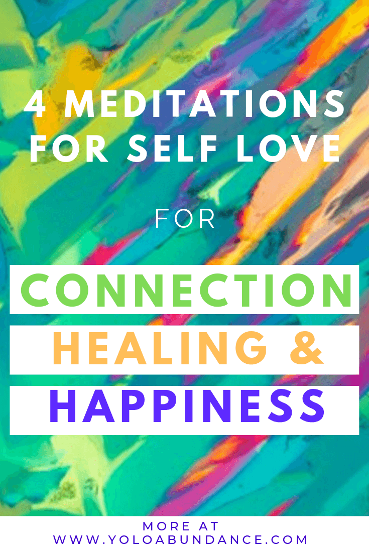 Meditations for Self Love | yoloabundance.com