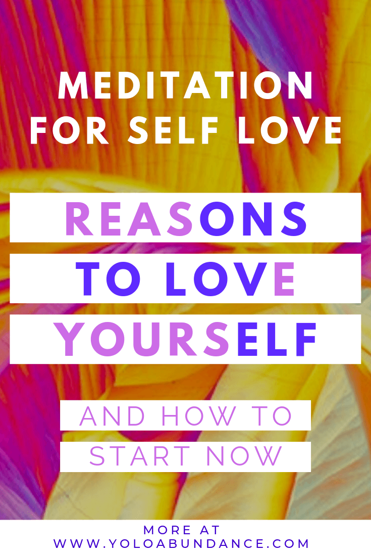 Self Love Meditations | yoloabundance.com