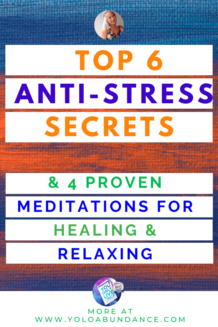 Anti stress healing and relaxing | yoloabundance.com