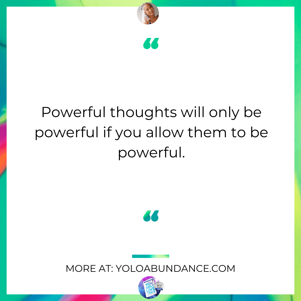 Powerful Thoughts | yoloabundance.com
