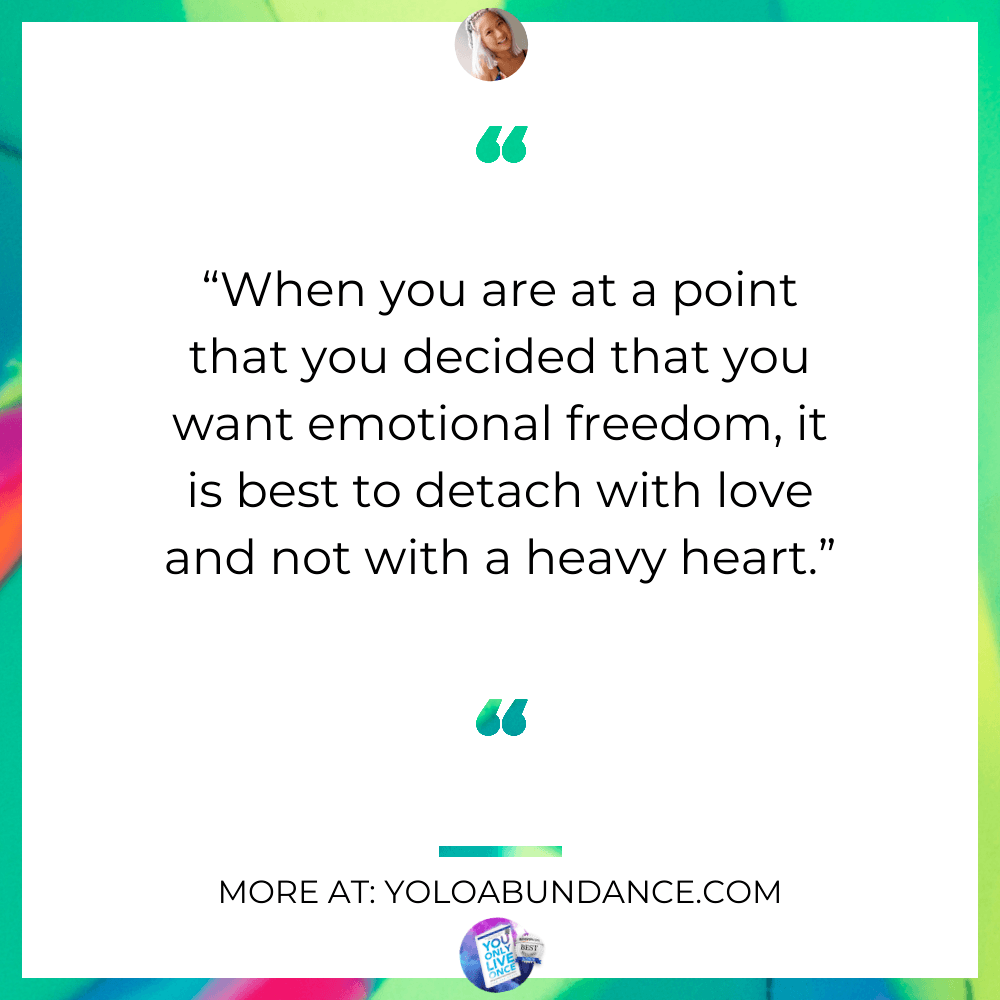 Detach with Love | yoloabundance.com