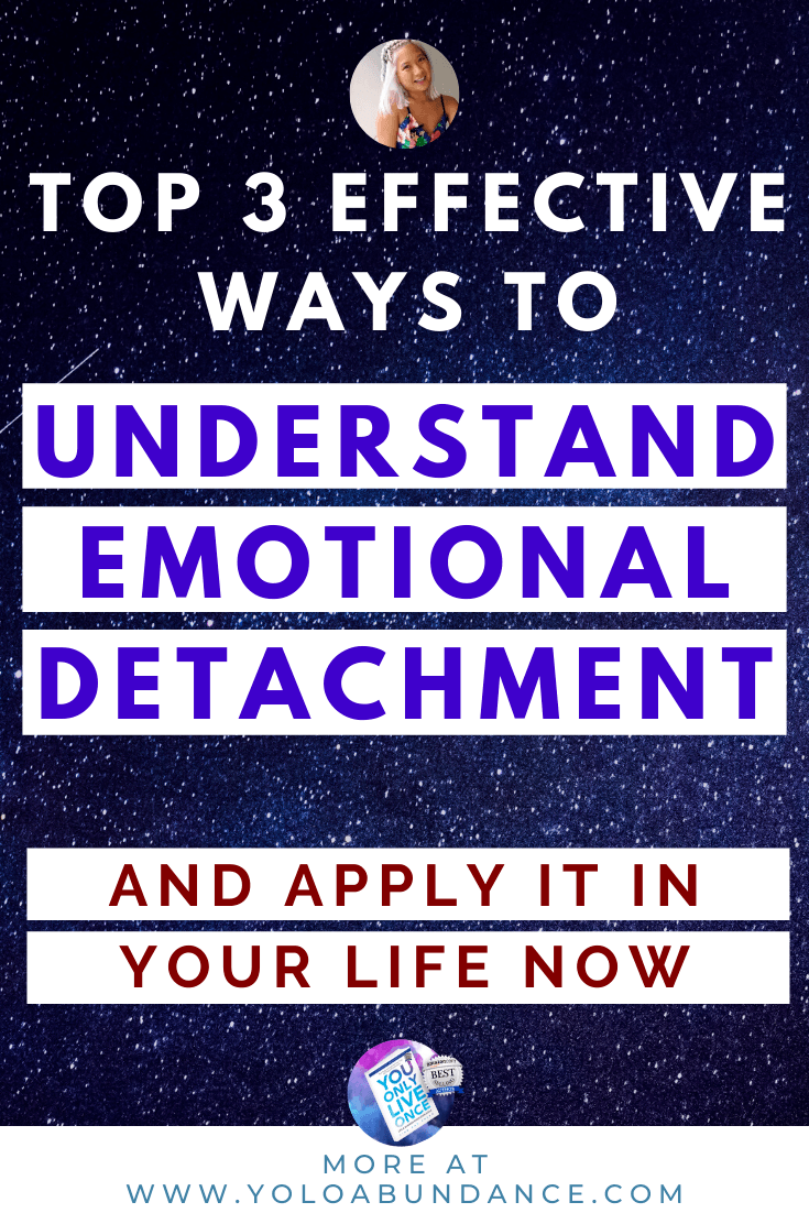 Emotional Detachment | yoloabundance.com