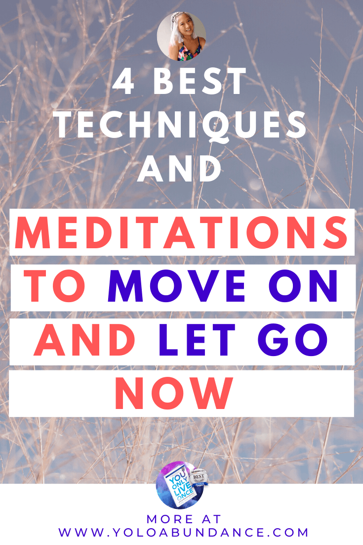 Move on and let go | yoloabundance.com