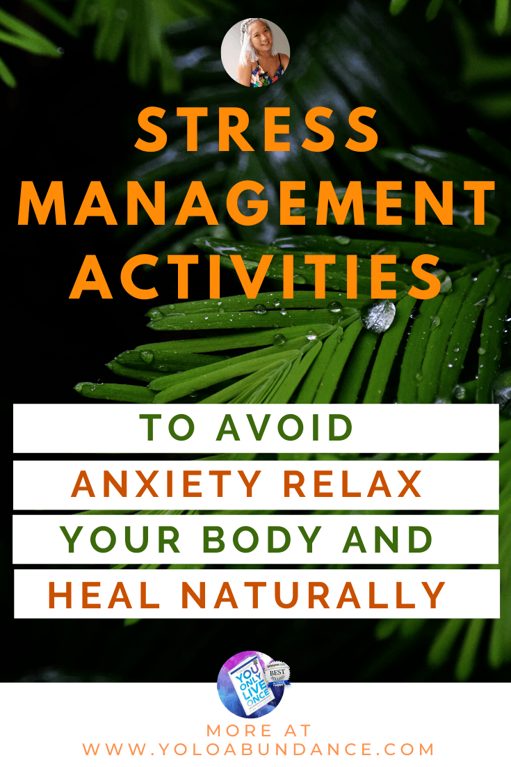Stress Management Activities | yoloabundance.com