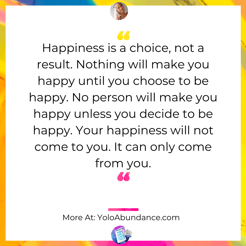 Happiness | yoloabundance.com