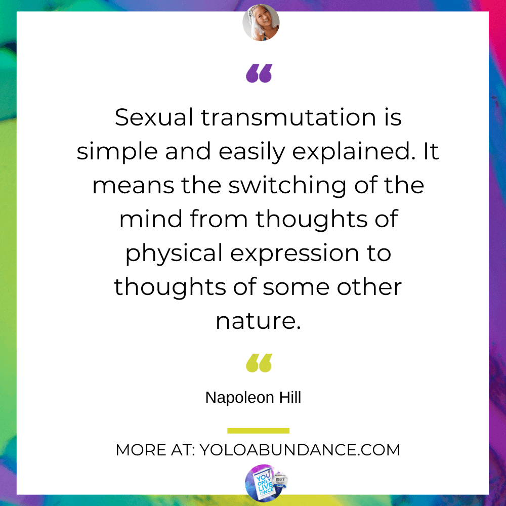 sexual transmutation | yoloabundance.com