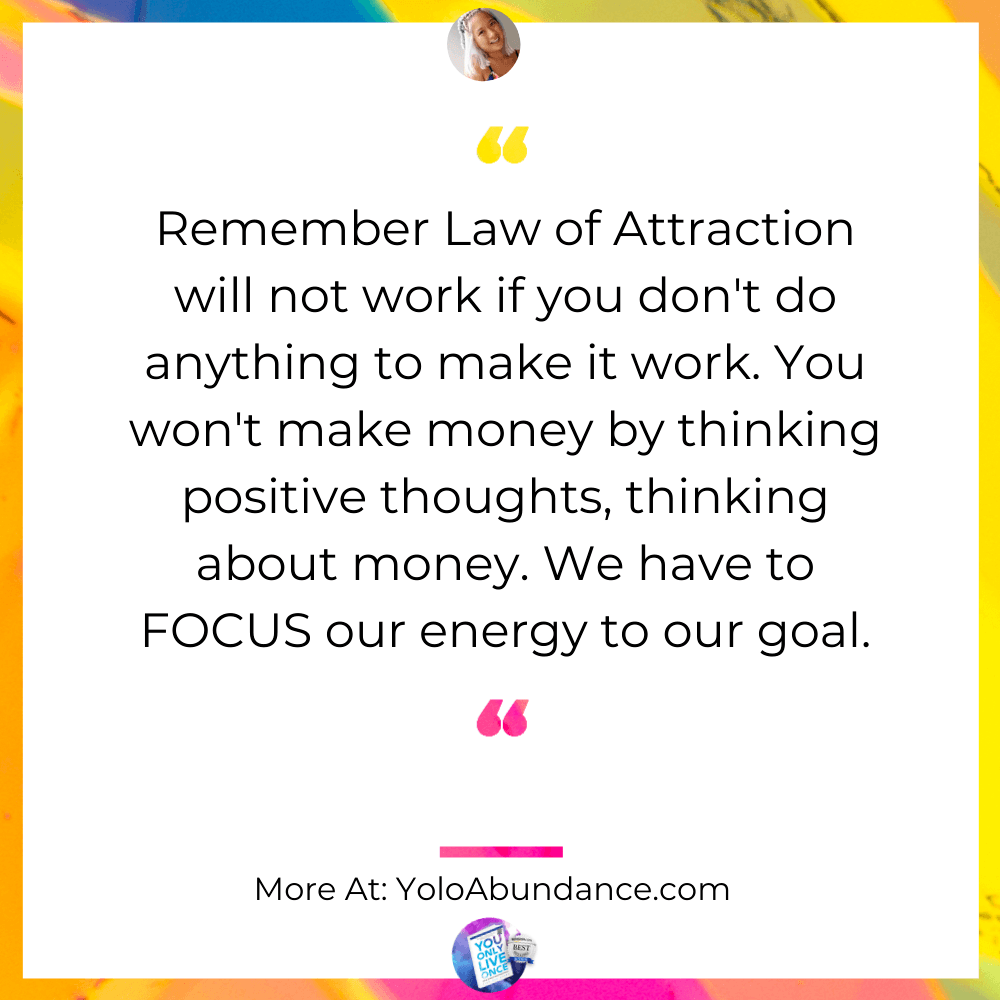 Law of Attraction Works | yoloabundance.com