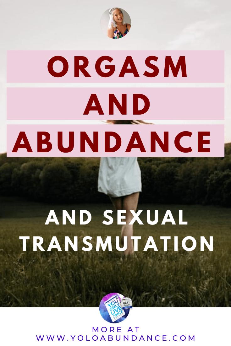 Orgasm & Abundance | yoloabundance.com