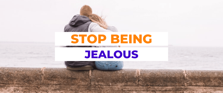 How to Stop Being Jealous \ yoloabundance.com