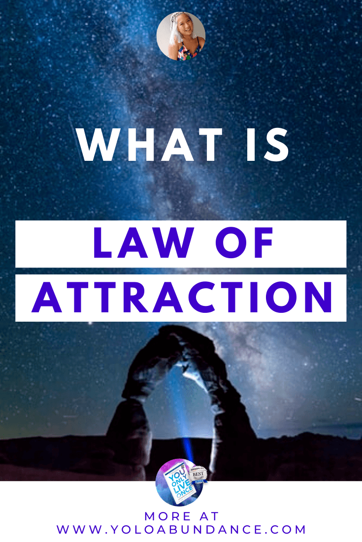 Law of Attraction | yoloabundance.com