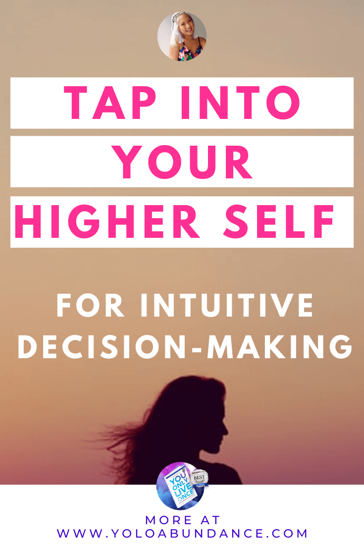 Intuitive Decision Making | yoloabundance.com